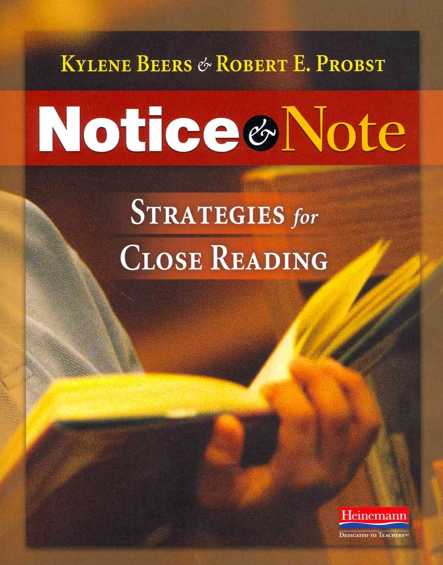 Notice and Note By Beers, Kylene/ Probst, Robert E