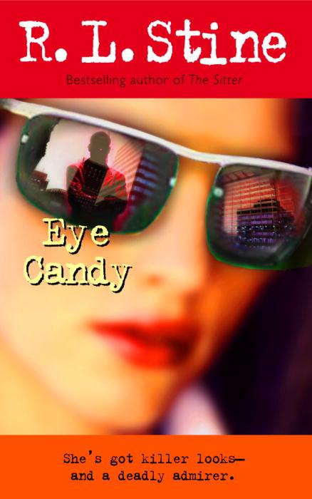 Eye Candy By Stine, R. L.