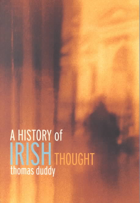 A History of Irish Thought By Duddy, Thomas