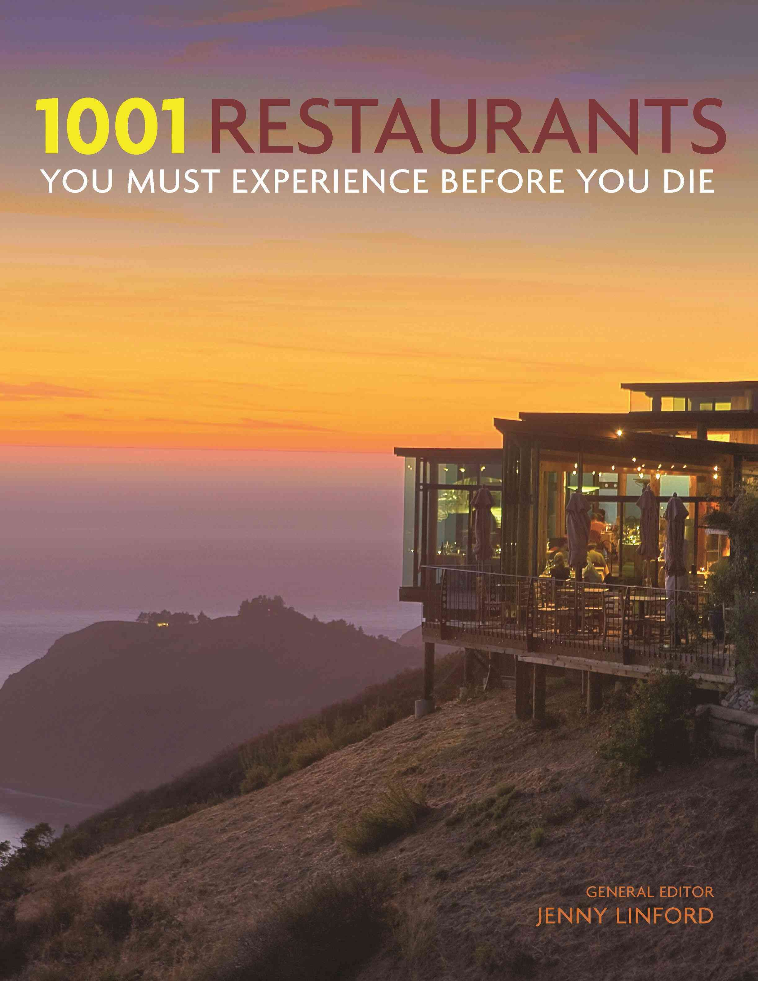 1001 Restaurants You Must Experience Before You Die By Linford, Jenny (EDT)